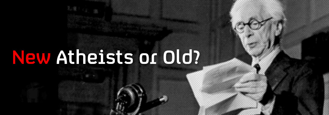 New Atheists or Old?