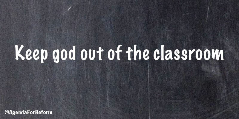 Keep god out of the classroom